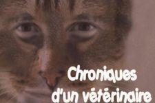 Chroniques d'un vétérinaire atypique