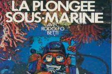 Découvrir la plongée sous-marine avec Dominique Serafini