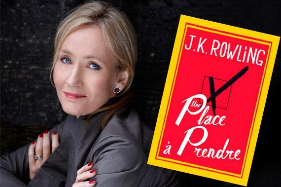 J.K. Rowling et son nouveau roman : Une place à prendre